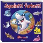 Primi Puzzle 3 - Squaletti Furbetti